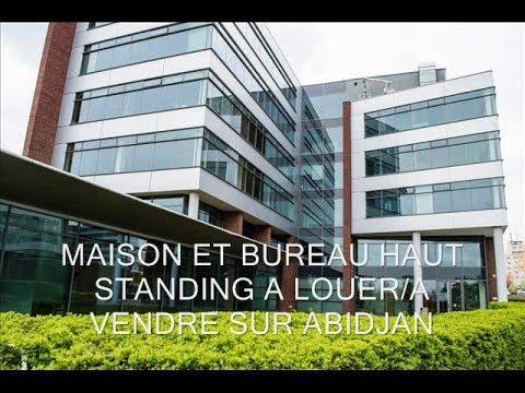 Maison a Louer Abidjan - Bureau a louer - Vente et Location