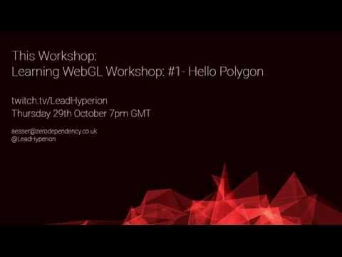Learning WebGL - Lesson #1 - Hello Polygon