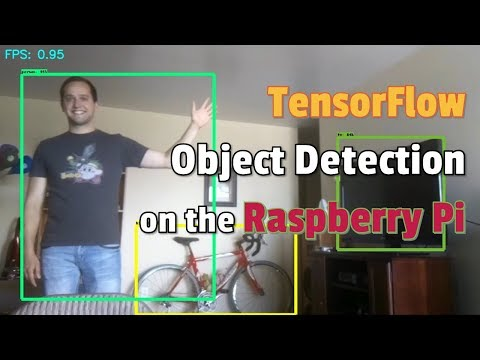 How to Set Up TensorFlow Object Detection on the Raspberry Pi