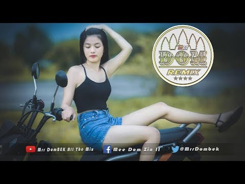 Mix កប់ណាស់ NEw Melody 2017 Remix New Song Nonstop Melody Funky Mix 2017 By Mrr Theara Ft Mrr DomBek