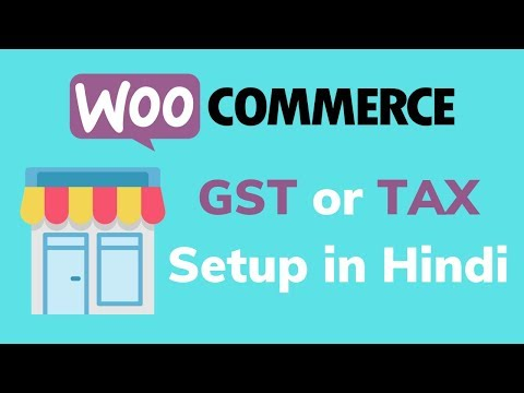 How to setup GST or TAX in Woocommerce website in Hindi thumbnail