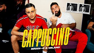 SINAN-G ft. MILANO - CAPPUCCINO (prod. Miksu & Macloud) [official Video]