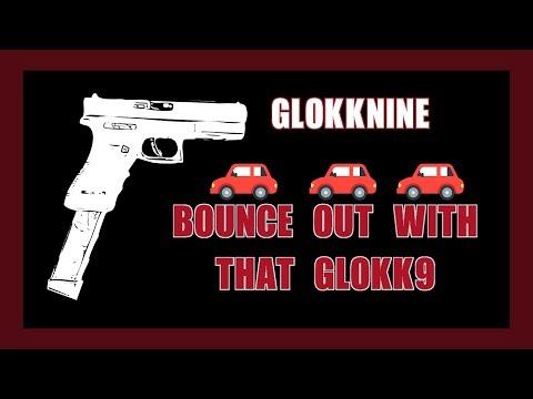 GlokkNine - Bounce Out With That Glokk9 (Lyrics/Lyric Video)