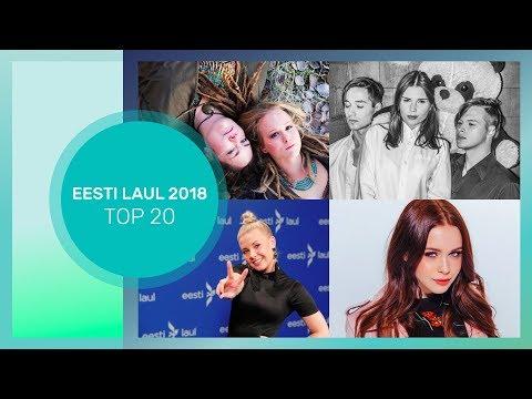 ESC 2018: 🇪🇪  ESTONIA NF (Eesti Laul 2018) - TOP 20