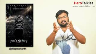 The mummy 2017 review by prashanth