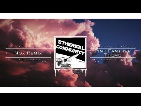 Henry Mancini - Pink Panther Theme (Nox Remix)