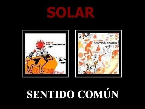 SOLAR - Sentido Común (Full Album)