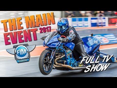 2017 FIM Main Event at Santa Pod Raceway - Full Bike Classes TV Show