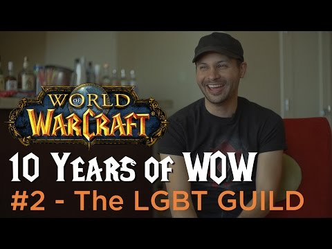 The LGBT Guild - 10 Years Of WoW #2