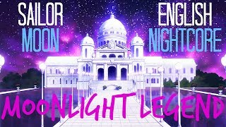 🌙 Moonlight Legend 【SAILOR MOON】English Nightcore ☆*✧