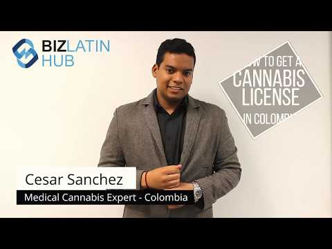 How to get a license to produce cannabis in Colombia