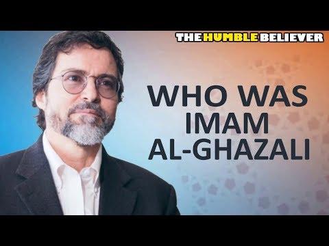 Who was Imam Al-Ghazali - Hamza Yusuf