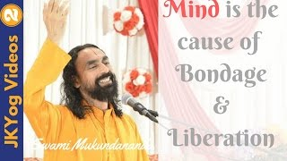 Mind is the cause of Bondage and Liberation | Hindi | Swami Mukundananada