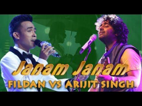 FILDAN VS ARIJIT SINGH -- JANAM JANAM -- Siapa Lebih Menyentuh Hati? (lirik Dan Terjemahan)