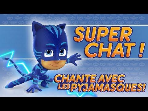 Pyjamasque | ♪♪ Super Chat ! ♪♪ (Chante Avec Les Pyjamasque !) | Dessin Animé #48