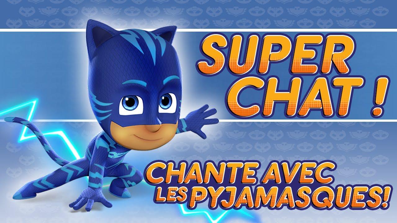 Coloriage Qg Pyjamasque.Pyjamasque Super Chat Chante Avec Les Pyjamasque