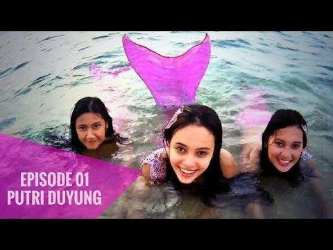 Putri Duyung - Episode 01
