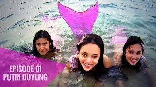 Download Mp3 Putri Duyung - Episode 01