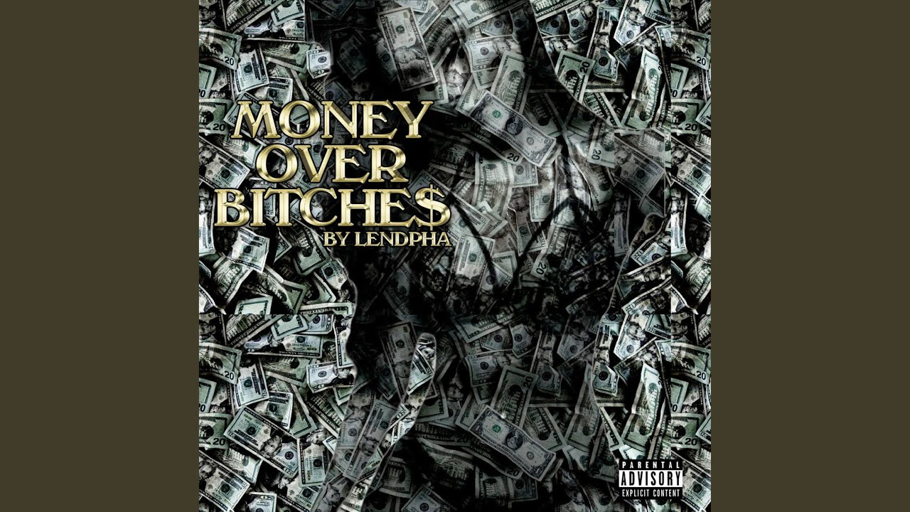 Money over bitches quotes