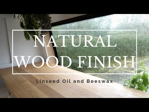 HOW TO USE LINSEED OIL & BEESWAX AS A NATURAL WOOD FINISH | Waterproofing Kitchen Worktop | Vanlife
