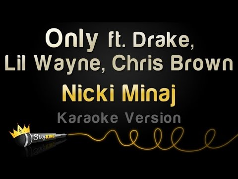 Nicki Minaj - Only ft. Drake, Lil Wayne, Chris Brown (Karaoke Version)