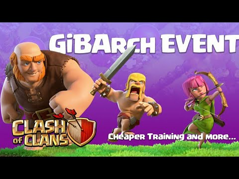 GIBARCH EVENT RUMORS! JANUARY 2018 UPDATE CLASH OF CLANS•FUTURE T18