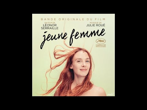 Julie Roué - Montparnasse (Bande Originale du film Jeune Femme)