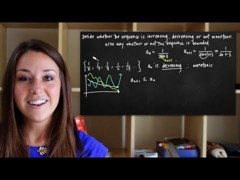 Increasing, decreasing and not monotonic sequences (KristaKingMath)