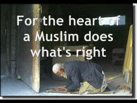 the heart of a muslim by zain bhikha -- with lyrics