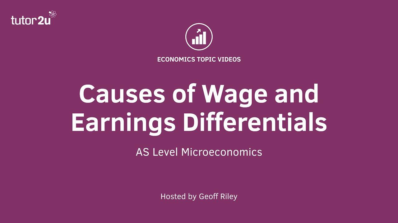 Wage Differentials (Labour Markets) | Economics | tutor2u