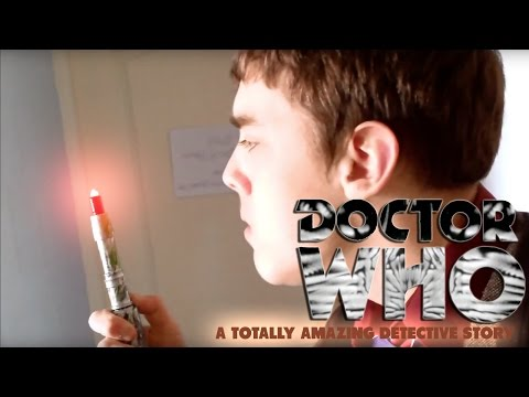 Rude Doctor fan film edit - A toatally amazing detective story