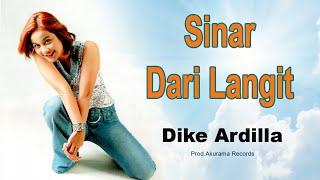 Dike Ardilla - Sinar Dari Langit (Video Lyric)