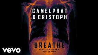 CamelPhat Cristoph  Breathe (Cristoph Remix) Audio ft Jem Cooke