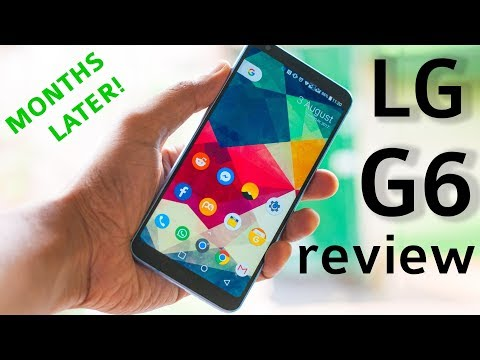 LG G6 Full Review - 5 months later   DHRME #27