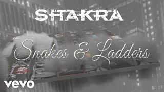 Shakra - Snakes & Ladders (Lyric Video)