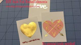 DIY Gold Foil Embellishments - No Special Tools Needed!