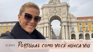 PORTUGAL COMO VOCÊ NUNCA VIU: LISBOA | ANA HICKMANN