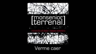 [monsenior terrenal] - mirando el dolor desde adentro (full album)