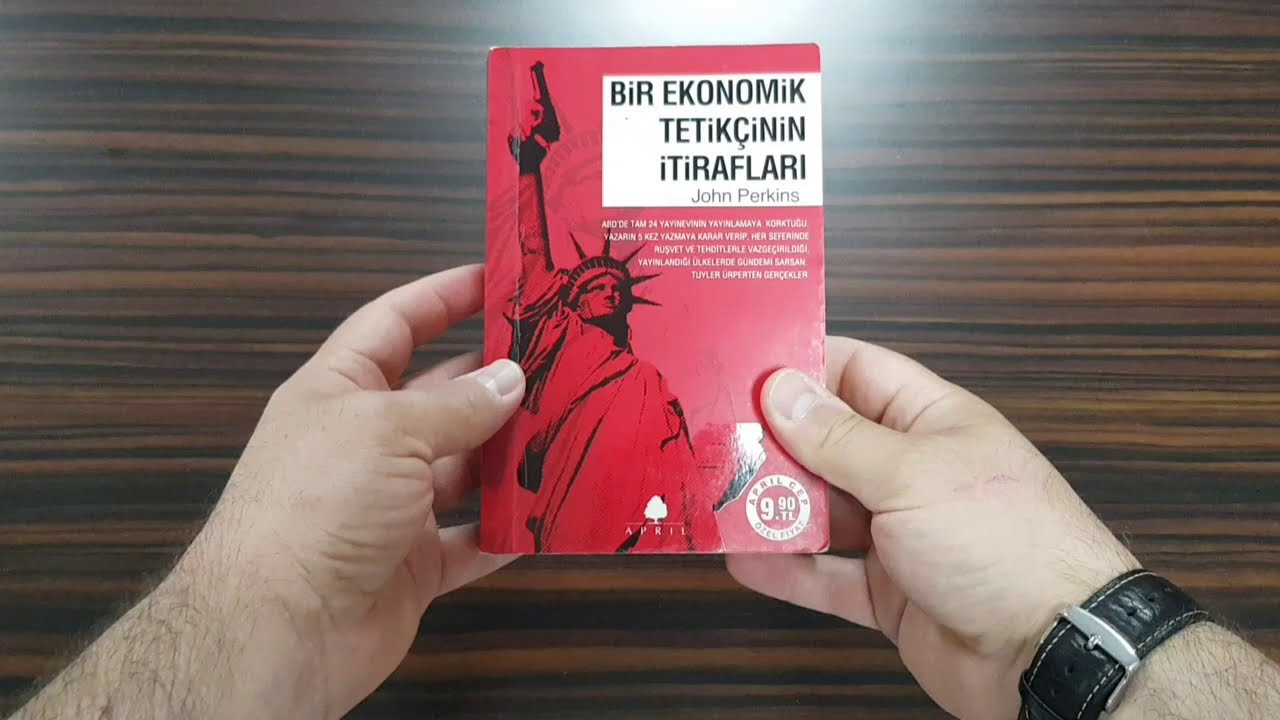 Kitap : İnceleme / Tavsiye |||| Bir Ekonomik Tetikçinin İtirafları | John Perkins