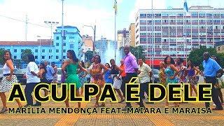 Baixar A Culpa é Dele - Marília Mendonça feat. Maiara e Maraisa - Coreografia - Luciano Dutra - Soltinho