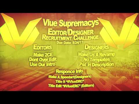 Vlue Editor/Designer Recruitment Challenge  {OPEN}