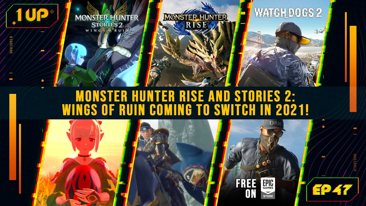 Monster Hunter Rise on Nintendo Switch release date announced! - 1UP Episode 47