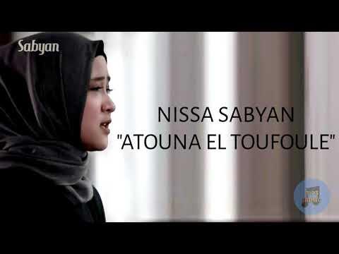 Nissa Sabyan - Atouna El Toufoule [Official Song]
