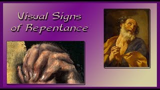 Visual Signs of Repentance