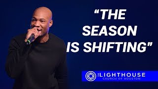 The Season is Shifting | Pastor Keion Henderson