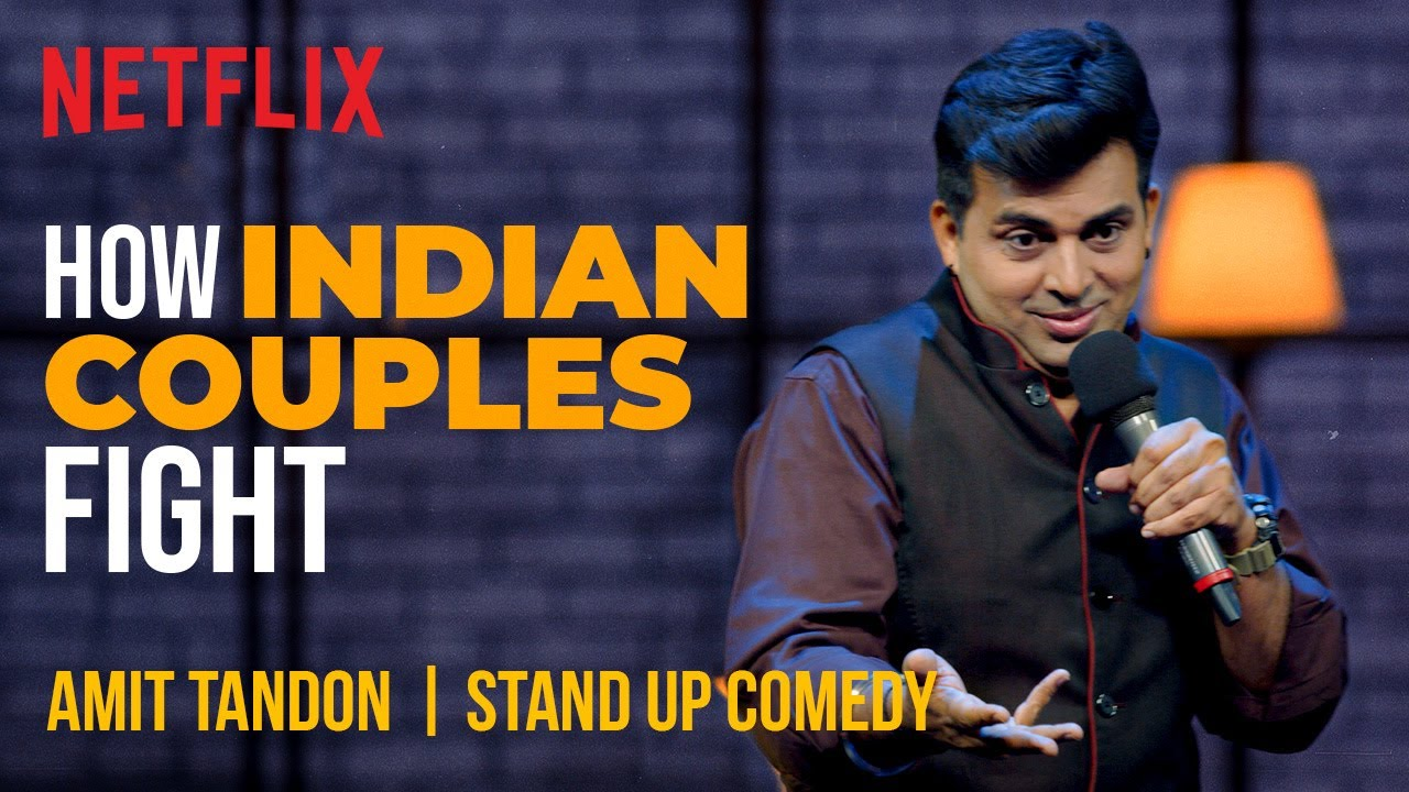 Download How Indian Couples Fight | Amit Tandon Stand-Up Comedy | Netflix India