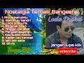 Loela Drakel, lagu Loela Drakel full album, lagu kenangan terbaik