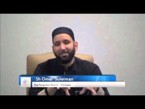 The Forgotten Month  Sha'aban - Omar Suleiman
