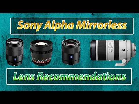 Top 5 Lenses for Sony A7rii A7ii A7Sii | Full Frame Lens Recommendations Training Tutorial