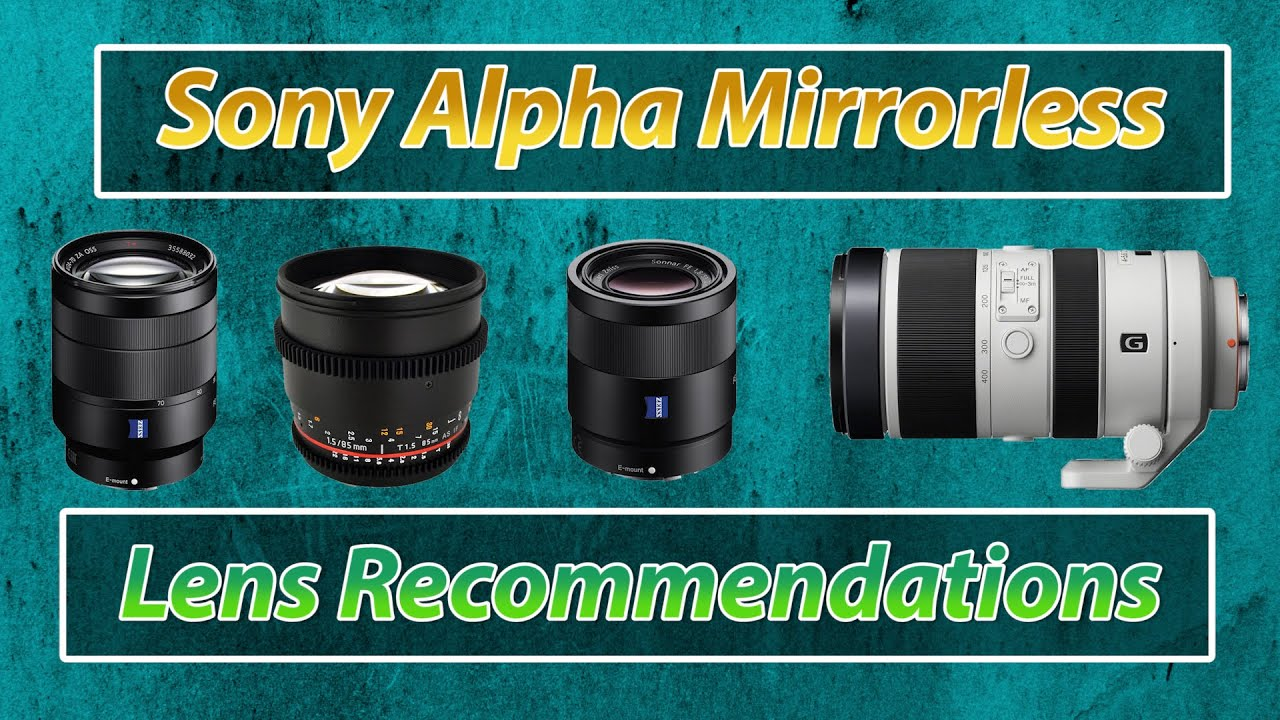 Top 5 Lenses for Sony A7rii A7ii A7Sii | Full Frame Lens ...